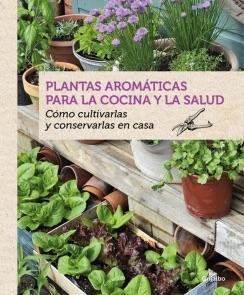 Plantas aromáticas para la cocina y la salud cocina